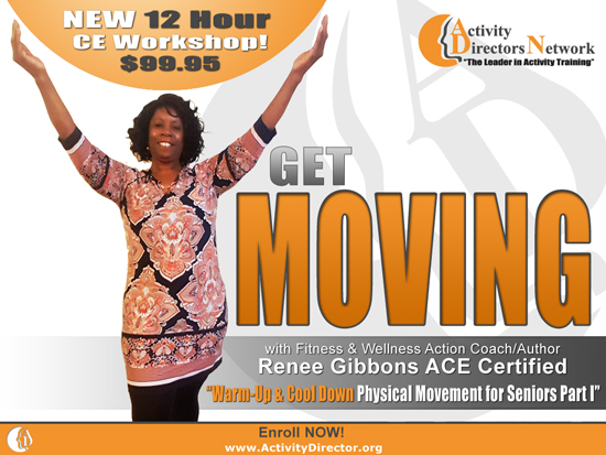 http://www.activitydirector.org/classroom/file.php/1/Images/Renee_Getmoving_550.jpg