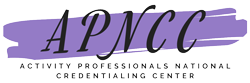 National Activity Director/Professional Training Course for APNCC Certification